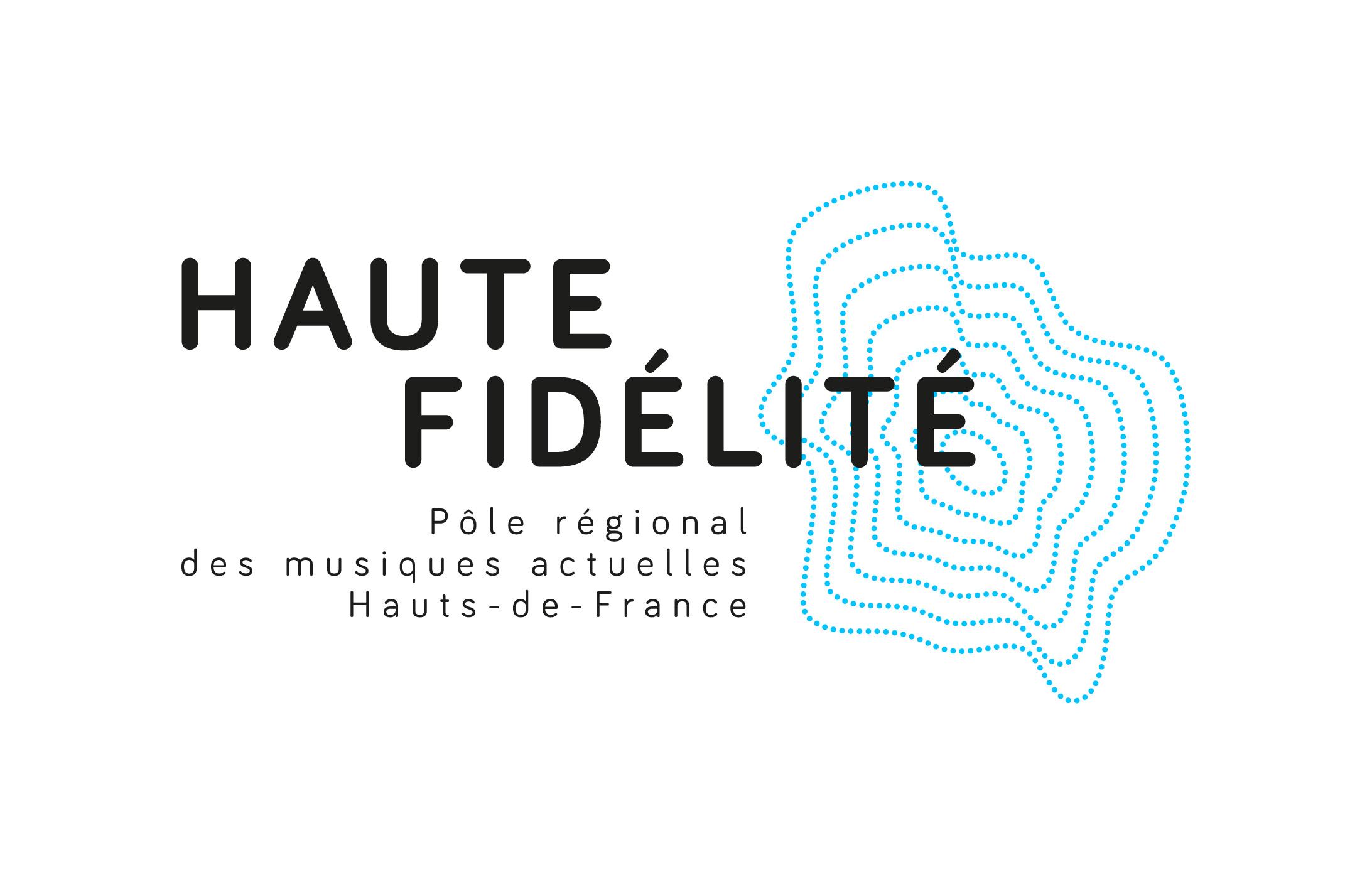 HAUTE FIDÉLITÉ pôle régional des musiques actuelles Hauts-de-France